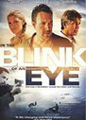 """""""IN THE BLINK OF AN EYE"""" Movie"""
